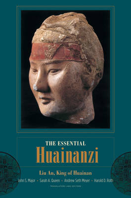 The Essential Huainanzi - Translations from the Asian Classics (Hardback)