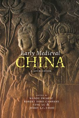 Early Medieval China: A Sourcebook (Hardback)