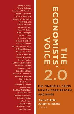 The Economists' Voice 2.0: The Financial Crisis, Health Care Reform, and More (Paperback)