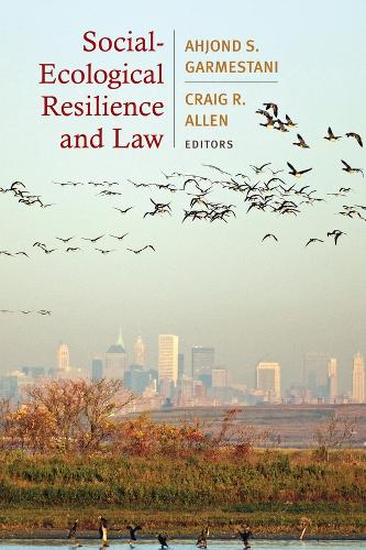 Social-Ecological Resilience and Law (Paperback)