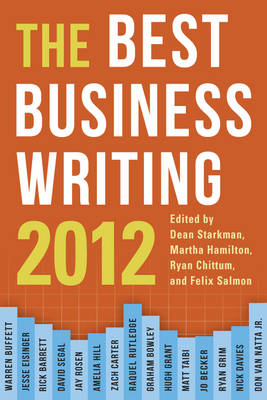 The Best Business Writing 2012 - Columbia Journalism Review Books (Paperback)