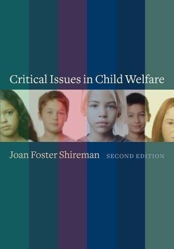 Critical Issues in Child Welfare - Foundations of Social Work Knowledge Series (Hardback)