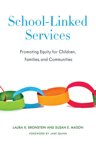 School-Linked Services: Promoting Equity for Children, Families, and Communities (Paperback)