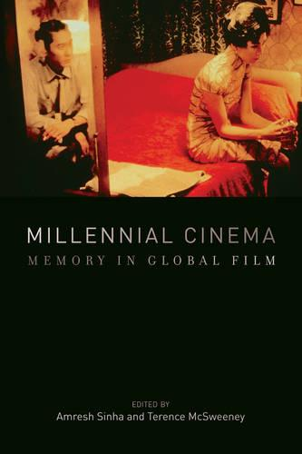 Millennial Cinema: Memory in Global Film (Hardback)