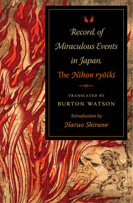 Record of Miraculous Events in Japan: The Nihon ryoiki - Translations from the Asian Classics (Paperback)