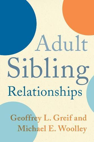 Adult Sibling Relationships (Hardback)