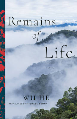 Remains of Life: A Novel - Modern Chinese Literature from Taiwan (Paperback)