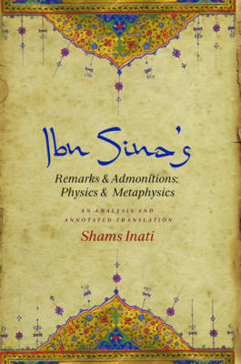 Ibn Sina's Remarks and Admonitions: Physics and Metaphysics: An Analysis and Annotated Translation (Hardback)