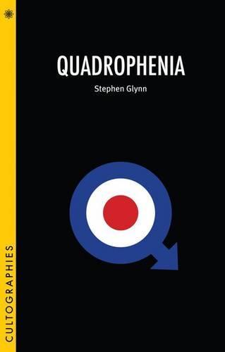 Quadrophenia - Cultographies (Paperback)