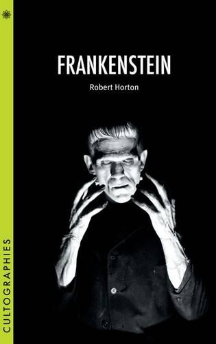 Frankenstein - Cultographies (Paperback)