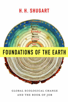 Foundations of the Earth: Global Ecological Change and the Book of Job (Hardback)