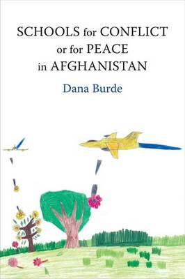 Schools for Conflict or for Peace in Afghanistan (Hardback)