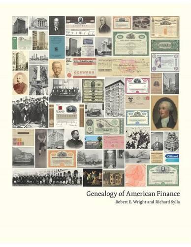 Genealogy of American Finance - Columbia Business School Publishing (Hardback)