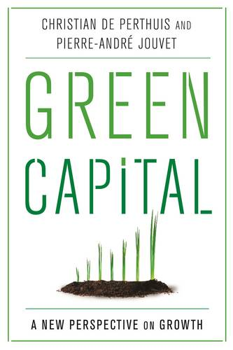Green Capital: A New Perspective on Growth (Hardback)