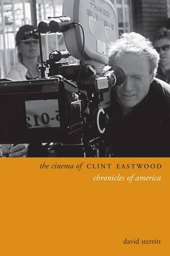 The Cinema of Clint Eastwood: Chronicles of America - Directors' Cuts (Paperback)