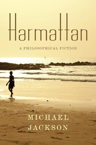 Harmattan: A Philosophical Fiction - Insurrections: Critical Studies in Religion, Politics, and Culture (Paperback)