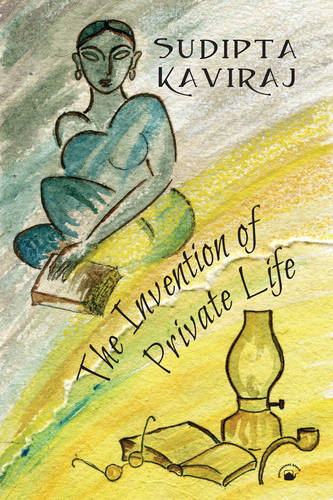The Invention of Private Life: Literature and Ideas (Paperback)