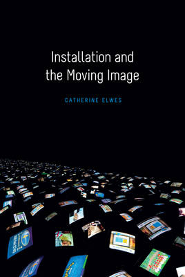 Installation and the Moving Image (Paperback)