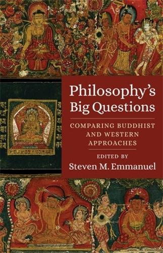 Philosophy's Big Questions: Comparing Buddhist and Western Approaches (Paperback)