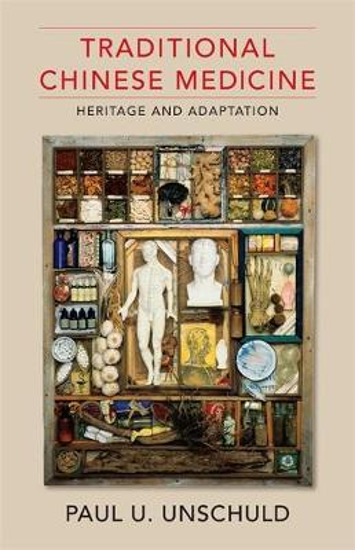 Traditional Chinese Medicine: Heritage and Adaptation (Hardback)