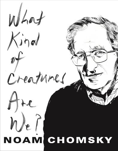 What Kind of Creatures Are We? - Columbia Themes in Philosophy (Hardback)