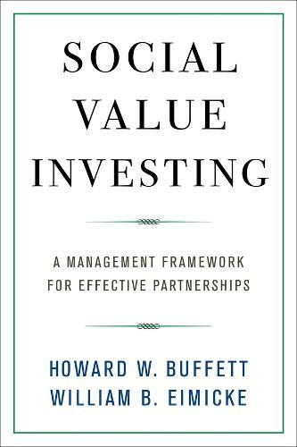 Social Value Investing: A Management Framework for Effective Partnerships (Hardback)