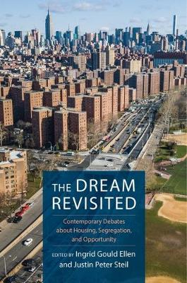 The Dream Revisited: Contemporary Debates About Housing, Segregation, and Opportunity (Hardback)