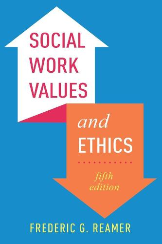 Social Work Values and Ethics (Hardback)