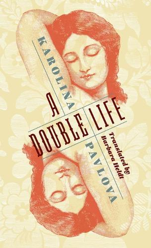 A Double Life - Russian Library (Hardback)