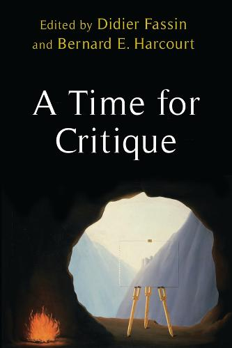 A Time for Critique - New Directions in Critical Theory 58 (Hardback)