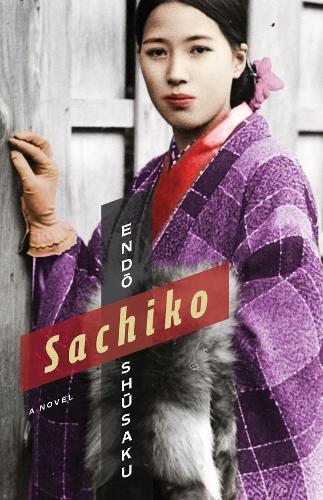 Sachiko: A Novel - Weatherhead Books on Asia (Paperback)