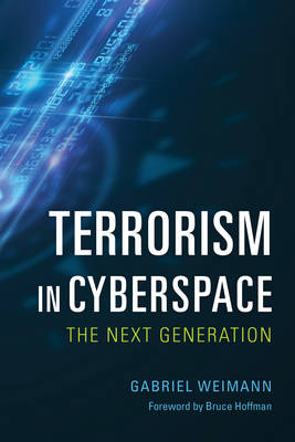 Terrorism in Cyberspace: The Next Generation (Paperback)
