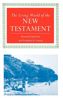The Living World of the New Testament (Paperback)