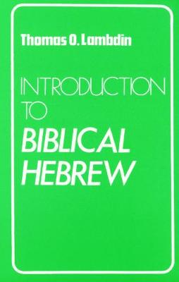 Introduction to Biblical Hebrew (Paperback)