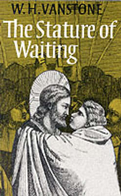 The Stature of Waiting (Paperback)