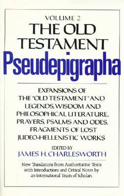 The Old Testament Pseudepigrapha: v. 2 (Hardback)