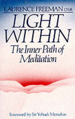 Light within: Inner Path of Meditation (Paperback)