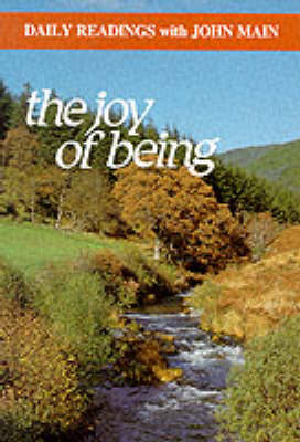 The Joy of Being: Daily Readings - Modern Spirituality S. (Paperback)