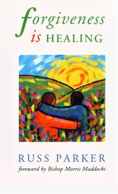 Forgiveness is Healing (Paperback)
