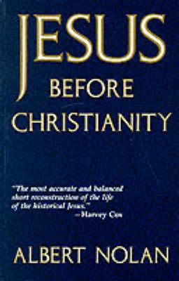 Jesus Before Christianity (Paperback)