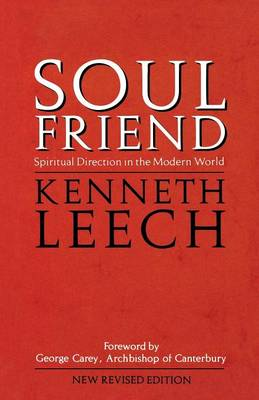 Soul Friend: Spiritual Direction in the Modern World (Paperback)