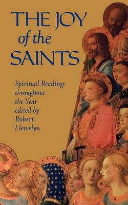 The Joy of the Saints: Spiritual Readings Throughout the Year (Paperback)