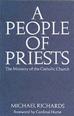 A People of Priests: Ministry of the Catholic Church (Paperback)