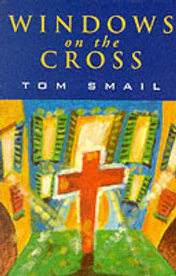 Windows on the Cross (Paperback)