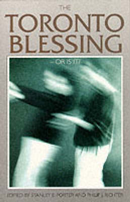 The Toronto Blessing - Or is it? (Paperback)