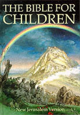 The Bible for Children: New Jerusalem Version (Paperback)