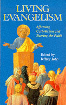 Living Evangelism: Affirming Catholicism and Sharing the Faith (Paperback)