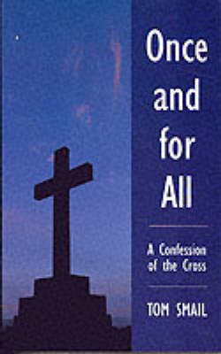 Once and for All: A Confession of the Church (Paperback)