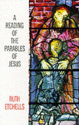 A Reading of the Parables of Jesus (Paperback)