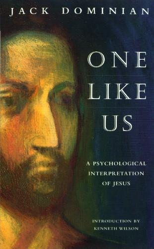 One Like Us: Psychological Interpretation of Jesus (Paperback)